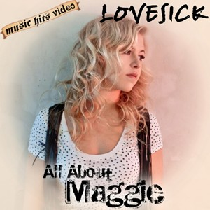 All About Maggie - Lovesick