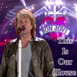 Bon Jovi-This Is Our House