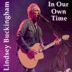 Lindsey Buckingham - In Our Own Time