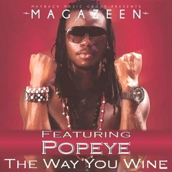 Magazeen ft Popeye - Way You Wine