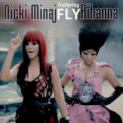 Nicki Minaj ft Rihanna - Fly