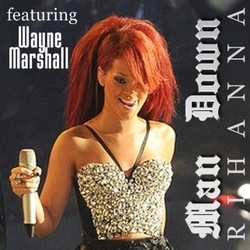 Rihanna ft Wayne Marshall - Man Down