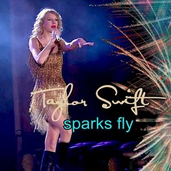 Taylor Swift-Sparks Fly