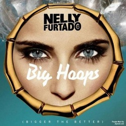 Nelly Furtado - Big Hoops (Bigger The Better)