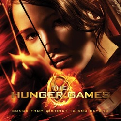The Hunger Games - Songs From District 12 & Beyond