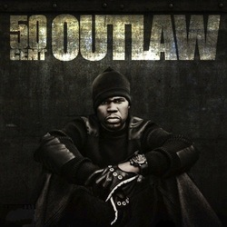 50 Cent Outlaw