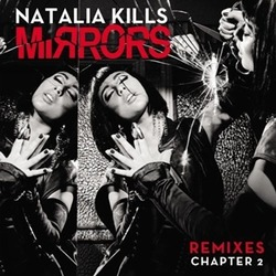 Natalia Kills Mirrors Remixes Chapter2