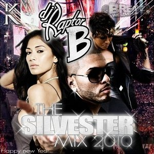 raptorb silvester mix
