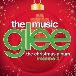 Glee Cast - Glee The Music, The Christmas Album Vol 2