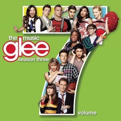 Glee Cast - Glee The Music, Volume 7