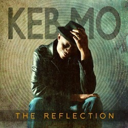 Keb Mo-The Reflection
