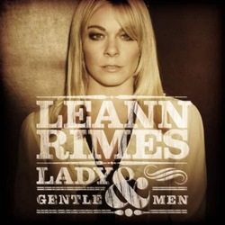 LeAnn Rimes - Lady And Gentlemen
