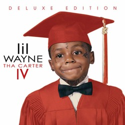 Lil Wayne-Tha Carter IV Deluxe
