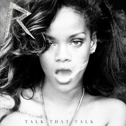 Rihanna - Talk That Talk (Deluxe Edition)