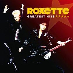Roxette Greatest Hits 2011