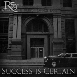 Royce da 5'9''-Success Is Certain