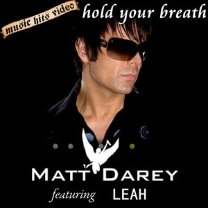 Matt Darey feat. Leah - Hold Your Breath