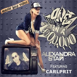 Alexandra Stan feat. Carlprit - One Million