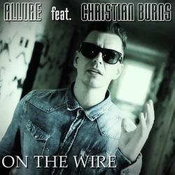 Allure ft Christian Burns - On The Wire