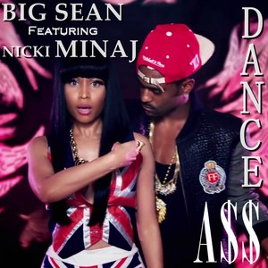 Big Sean feat Nicki Minaj - Dance (A$$)