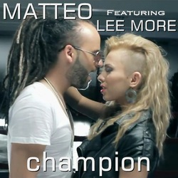 Matteo feat Lee More - Champion