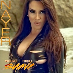 Nayer ft Mohombi & Pitbull - Suave (Kiss Me)
