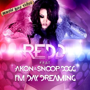 Redd feat. Akon & Snoop Dogg - I'm Day Dreaming