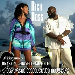 Rick Ross ft Drake & Chrisette Michele - Aston Martin Music