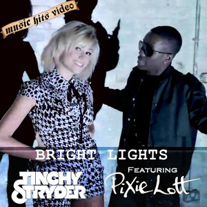 Tinchy Stryder feat. Pixie Lott - Bright Lights