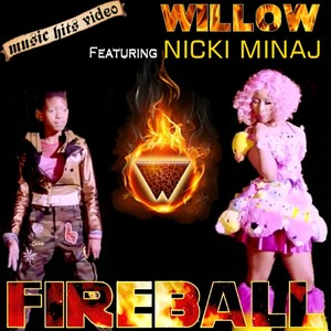 Willow feat. Nicki Minaj - Fireball