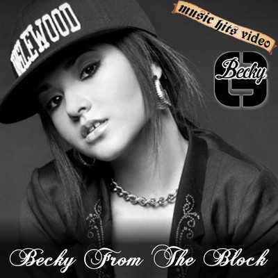 Becky G - Becky From The Block