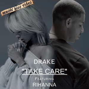 Drake feat. Rihanna - Take Care