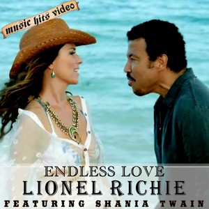 Lionel Richie feat. Shania Twain - Endless Love
