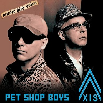Pet Shop Boys - Axis